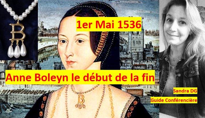 chute anne boleyn 1er mai 1536 tournoi