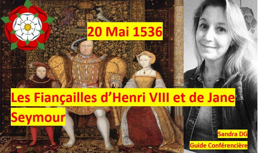 20 mai 1536 - fiançailles de Jane Boleyn et d'Henri VIII
