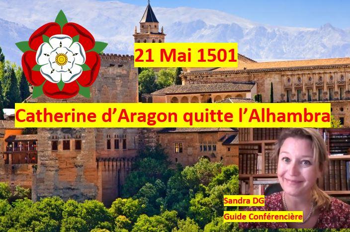 21 mai 1501 - Catherine d'Aragon
