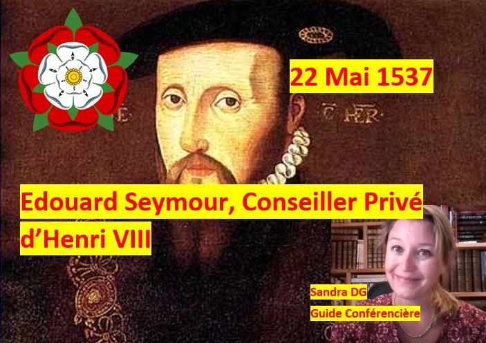 22 mai 1537 Edouard Seymour