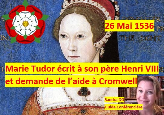 26 mai 1536 - la princesse Marie Tudor