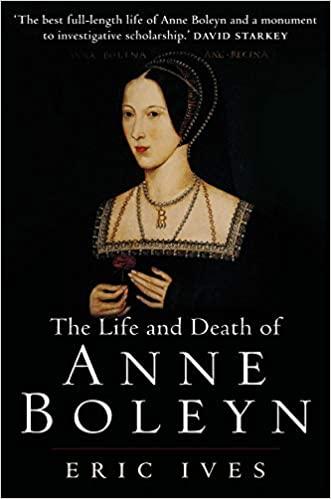 Anne Boleyn - Eric Ives
