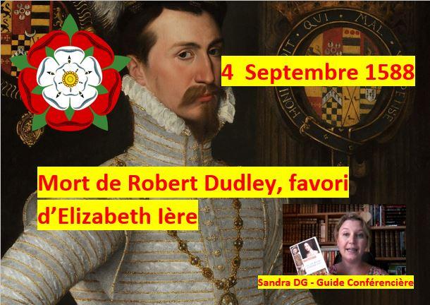 4 septembre 1588 Robert Dudley