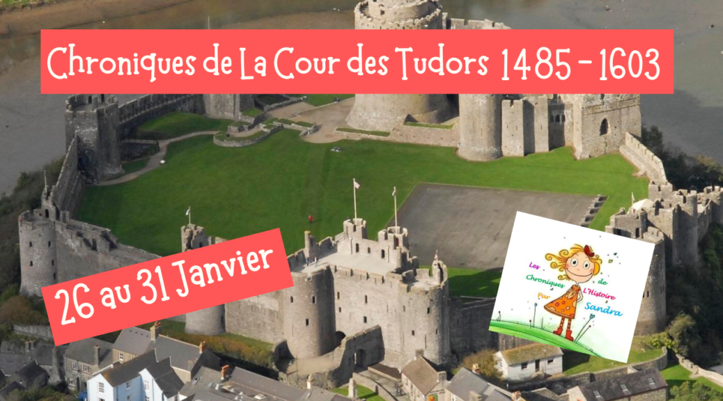 25-31 janvier Tudors