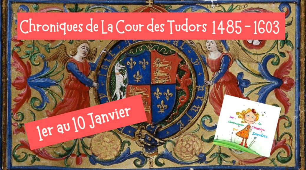 1-8 janvier Tudors